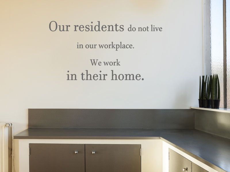 Care Home Wall Quote Quot Our Residents Quot Wall Art Sticker